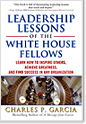 leadership Lessons of the White House Fellows